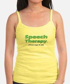 Speech Therapy Says It All Jr.Spaghetti Strap