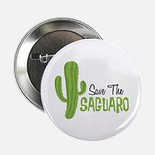 "Save The Saguaro 2.25"" Button"