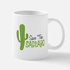 Save The Saguaro Mugs