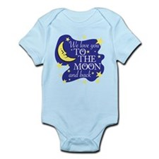 We love you TO THE MOON and back Body Suit