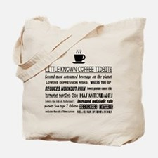 Little Known Coffee Tidbits Tote Bag