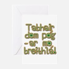 Tabhair dom pog ar mo br Greeting Cards (Pk of 10)