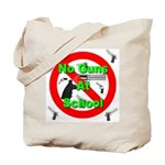 No Guns At School Tote Bag