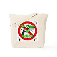 No Guns At School Tote Bag