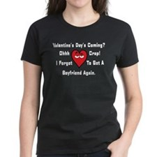 forgot valentiness11 T-Shirt