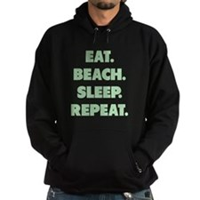 Eat Beach Sleep Repeat Hoodie