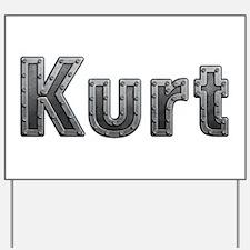 Kurt Metal Yard Sign