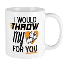 I Would Throw My Pie for You Mug