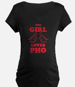 This Girl Loves Pho Maternity T-Shirt
