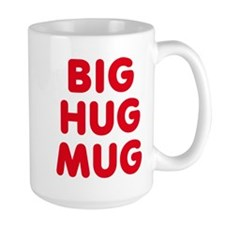 Big Hug Mug Mugs