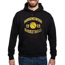 Morningwood Basketball Hoodie