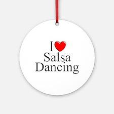 """I Love (Heart) Salsa Dancing"" Ornament (Round)"