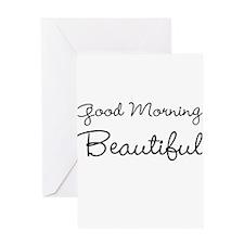 Good Morning, Beautiful Greeting Cards