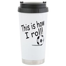 Cool Girls soccer team Travel Mug