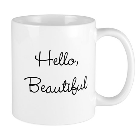 Hello Beautiful Mugs By Thechicboutique85