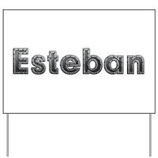 Esteban Metal Yard Sign