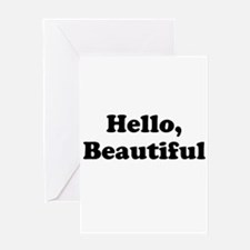 Hello, Beautiful Greeting Cards