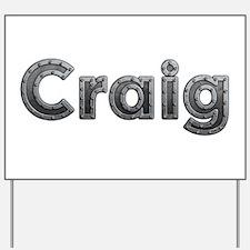 Craig Metal Yard Sign