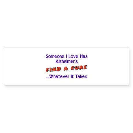 Someone I love Alzheimer's Bumper Sticker