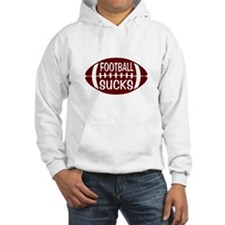 FOOTBALL SUCKS Hoodie