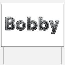 Bobby Metal Yard Sign