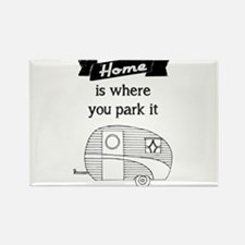 Vintage Trailer - Home is where you park it Magnet