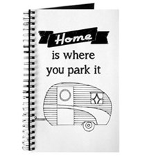 Vintage Trailer - Home is where you park it Journa