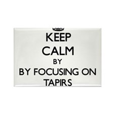 Keep calm by focusing on Tapirs Magnets