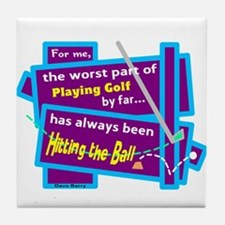 Hitting The Ball/Dave Barry Tile Coaster