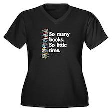 So Many books.... Plus Size T-Shirt