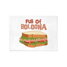 Full Of Bologna 5'x7'Area Rug
