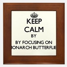 Keep calm by focusing on Monarch Butterflies Frame