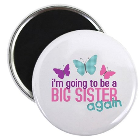 butterfly big sister to be Magnet