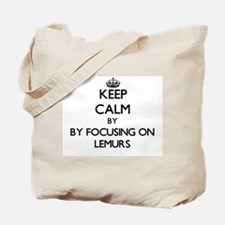 Keep calm by focusing on Lemurs Tote Bag