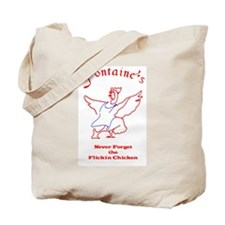 Fontaine's Flickin Chicken Tote Bag