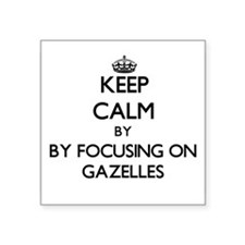 Keep calm by focusing on Gazelles Sticker
