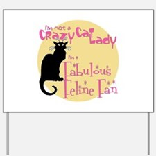 Feline Fan Yard Sign