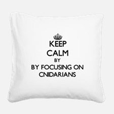 Keep calm by focusing on Cnidarians Square Canvas
