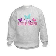 i'm the little sister butterfly Sweatshirt