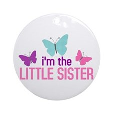 i'm the little sister butterfly Ornament (Round)