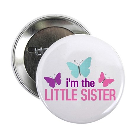 i'm the little sister butterfly Button