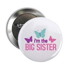 i'm the big sister butterfly Button