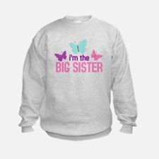 i'm the big sister butterfly Sweatshirt