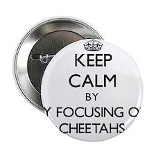 """Keep calm by focusing on Cheetahs 2.25"""" Button"""