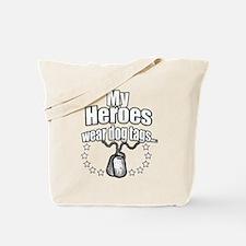 My Heroes wear dog tags 2 Tote Bag