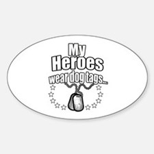 My Heroes wear dog tags 2 Decal