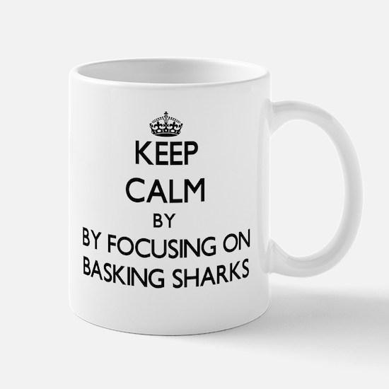 Keep calm by focusing on Basking Sharks Mugs