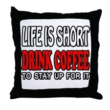 Coffee Life Is Short Throw Pillow