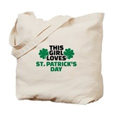 This girl loves St. Patrick's day Tote Bag