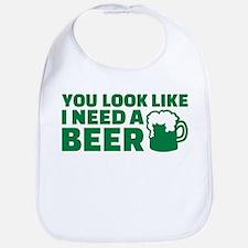 You look like I need a beer Bib
